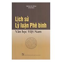 Lịch Sử Lý Luận Phê Bình Văn Học Việt Nam