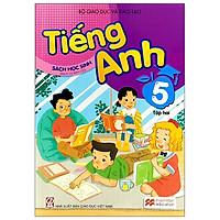 Tiếng Anh 5 - Tập 2 - Sách Học Sinh (2021)