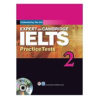 Expert On Cambridge IELTS Practice Tests 2 (Kèm CD) (Tái Bản)