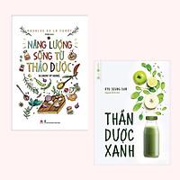 Combo (2 Cuốn) Sách Chăm Sóc Sức Khỏe: Năng Lượng Sống Từ Thảo Dược + Thần Dược Xanh / Hãy Chăm Sóc Sức Khỏe Của Bản Thân và Gia Đình Trước Khi Quá Muộn