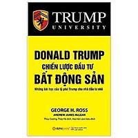 Sách - Donald Trump - Chiến Lược Đầu Tư Bất Động Sản