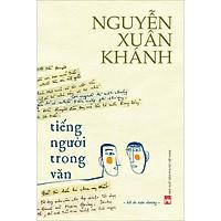 Tiếng Người Trong Văn (Hồi Ức Văn Chương)
