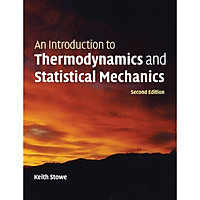 An Introduction To Thermodynamics And Statistical Mechanics (2013)