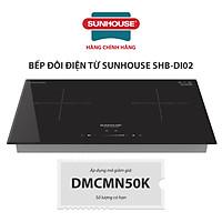 Bếp Đôi Điện Từ Sunhouse SHB-DI02 - Hàng chính hãng