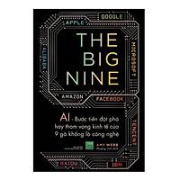 Sách - The Big Nine - Amy Webb