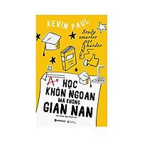 Học Khôn Ngoan Mà Không Gian Nan (Tái Bản)