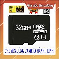 Thẻ nhớ Micro SD 128G / 64G / 32G - Class 10 - U3 - Chuyên Camera Hành Trình