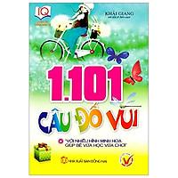 1101 Câu Đố Vui (Tái Bản)