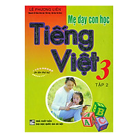 Mẹ Dạy Con Học - Tiếng Việt 3 Tập 2