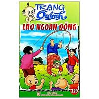 Truyện Tranh Trạng Quỷnh - Tập 329: Lão Ngoan Đồng