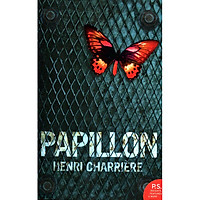 Harper Perennial Modern Classics : Papillon (The Book That Inspired The Movie)