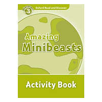 Oxford Read and Discover 3: Amazing Minibeasts Activity Book