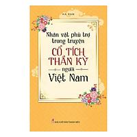 Nhân Vật Phù Trợ Trong Truyện Cổ Tích Thần Kỳ Người Việt