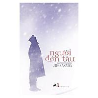 Sách - Người Đón Tàu (tặng kèm bookmark thiết kế)