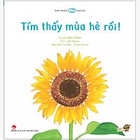 Tìm thấy mùa hè rồi - Tranh truyện Ehon Nhật Bản kích thích phát triển đa giác quan cho trẻ từ 0-6 tuổi.