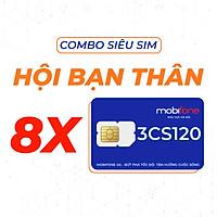 Combo Siêu Sim MobiFone Ưu Đãi Thoại Hội Bạn Thân 3CS120 (3 tháng) - HÀNG CHÍNH HÃNG