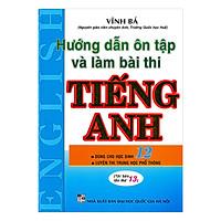 Hướng Dẫn Ôn Tập Và Làm Bài Thi Môn Tiếng Anh