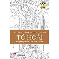 Tuyển Tập Văn Học Viết Cho Thiếu Nhi - Tô Hoài - 4 - Chuyện Ngày Xưa Một Trăm Cổ Tích