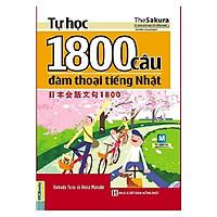 Tự Học 1800 Câu Đàm Thoại Tiếng Nhật (Tặng Thẻ Flashcard Học Từ Vựng Kanji) (Học Kèm App: MCBooks Application)