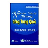 Ngữ Âm - Văn Tự Từ Vựng Tiếng Trung Quốc