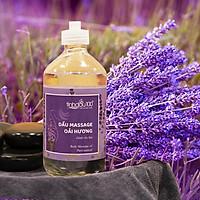 Dầu massage oải hương dành cho spa và Gia Đình - Hương thơm thư giãn - chai 500ml