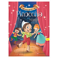 Pinocchio - Truyện Song Ngữ Anh - Việt