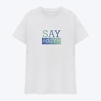 Áo Thun Nam Nữ Unisex in chữ SAY HAPPY Chuyển Sắc, Áo Phông Nam Nữ Unisex 100% Cotton Thấm Hút Mồ Hôi Tốt Cực Thoáng Mát