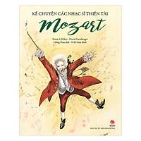 Kể Chuyện Các Nhạc Sĩ Thiên Tài - Mozart