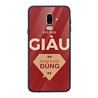 Ốp lưng dành cho điện thoại Samsung Galaxy J5, J6, J7, J8 in họa tiết khi bạn giàu - bạn nói gì cũng đúng