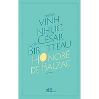 Sách - Những vinh nhục của César Birotteau (tặng kèm bookmark thiết kế)