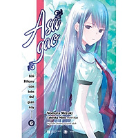 Tuyển tập truyện hay: Khi Hikaru Còn Trên Thế Gian Này - Tập 6: Asagao ( Tặng kèm Postcard nhân vật siêu xinh + Bookmark Happy Life)