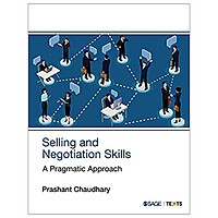Selling And Negotiation Skills: A Pragmatic Approach