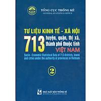 Tư Liệu Kinh Tế - Xã Hội 713 Huyện, Quận, Thị Xã, Thành Phố Thuộc Tỉnh Việt Nam - Tập 2