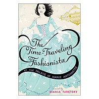 The Time-Traveling Fashionista at the Palace of Marie Antoinette - Time-Traveling Fashionista