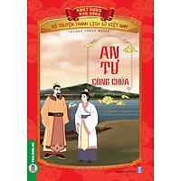 Bộ Truyện Tranh Lịch Sử Việt Nam - Khát Vọng Non Sông _ An Tư Công Chúa
