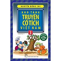 Kho Tàng Truyện Cổ Tích Việt Nam (Tập 4)
