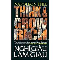 Think And Grow Rich - Nghĩ Giàu Và Làm Giàu