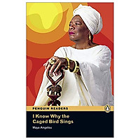 I Know Why the Caged Bird Sings: Level 6 (Pearson English Graded Readers)