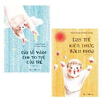 Combo Sách Làm Cha Mẹ Hoàn Hảo: Cửa Sổ Vàng Cho Trí Tuệ Của Trẻ + Dạy Trẻ Kiến Thức Bách Khoa