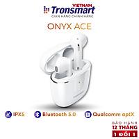 Tai nghe Bluetooth 5.0 Tronsmart Onyx Ace - Khử tiếng ồn - Hàng Chính Hãng