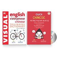 Combo 2 sách: Quick Chinese – Nói tiếng Trung Quốc cấp tốc (Trung – Pinyin – Việt) (Có Audio, CD nghe) + Từ điển hình ảnh Tam Ngữ Trung Anh Việt – Visual English Vietnamese Chinese Trilingual Dictionary + DVD quà tặng