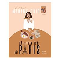 Sách Độc Quyền Cho Phái Đẹp: Madame Chic - Rất Thần Thái, Rất Paris (Cẩm Nang Sống Chuẩn