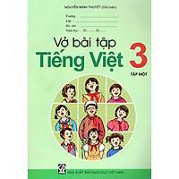 Vở Bài Tập Tiếng Việt Lớp 3 (Tập 1)