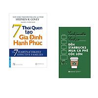 Combo 2 cuốn sách: 7 Thói Quen Tạo Gia Đình Hạnh Phúc + Đến starbuck mua café cốc lớn