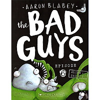 The Bad Guys - Episode 6: Alien Vs Bad Guys