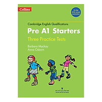 Collins - Pre A1 Starters - Three Practice Tests - Kèm 1 MP3 (Format 2018)