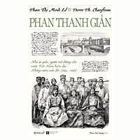 Phan Thanh Giản (Phan Thị Minh Lễ và Pierre Ph. Chanfreau)