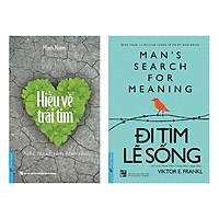 Combo Hiểu Về Trái Tim + Đi Tìm Lẽ Sống (2 cuốn)