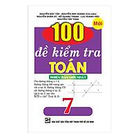 100 Đề Kiểm Tra Toán 7