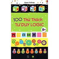 Sách 100 Thách Thức Tư Duy Logic - Phát Triển Tư Duy